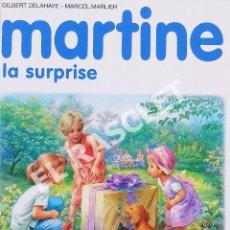 Libros de segunda mano: MARTINE - LA SUPRISE - EDITORIAL CASTERMAN - EN FRANCÉS. Lote 277117973
