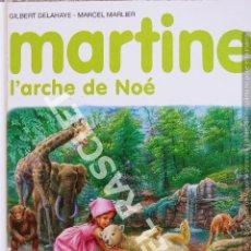 Libros de segunda mano: MARTINE - L' ARCHE DE NOÉ - EDITORIAL CASTERMAN - EN FRANCÉS. Lote 277118093