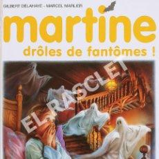 Libros de segunda mano: MARTINE - DRÔLES DE FANTÔMES! - EDITORIAL CASTERMAN - EN FRANCÉS. Lote 277118208