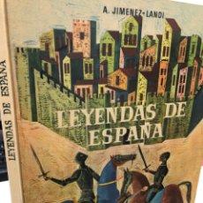 Libros de segunda mano: LEYENDAS DE ESPAÑA AÑOS 60 JIMÉNEZ LANDI -. Lote 277161648