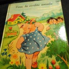 Libros de segunda mano: CUENTO EVISON * TINA , LA CERDITA ASEADA * ILUSTRADO LUCY LUNDBERG. Lote 277495078