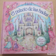 Libros de segunda mano: EL PALACIO DE LAS HADAS VENTANAS 3D POP UP TODOLIBRO. Lote 277499708