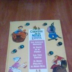 Libros de segunda mano: CUENTOS DE LA MEDIA LUNITA TOMO 4. ALMODOVAR, A.R. ED. ALGAIDA. MADRID 1987. Lote 277526588