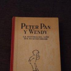 Libros de segunda mano: PETER PAN Y WENDY. J. M. BARRIE. EDICIÓN DE 1944. Lote 277529083