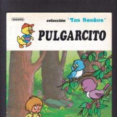 Libros de segunda mano: PULGARCITO - COLECCION TUS SUEÑOS - SUSAETA EDITORIAL 1991. Lote 277589258