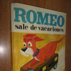 Libros de segunda mano: ROMEO SALE DE VACACIONES.. Lote 277604533