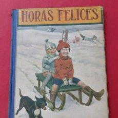 Libros de segunda mano: ´HORAS FELICES. RAMÓN SOPENA 1940. ILUSTRACIONES. 54 PÁGINAS.. Lote 278234483