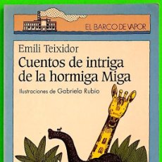 Libros de segunda mano: CUENTOS DE INTRIGA DE LA HORMIGA MIGA - EMILI TEIXIDOR. Lote 278271013