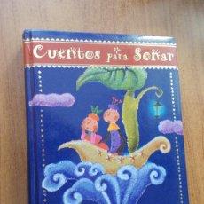 Libros de segunda mano: CUENTOS PARA SOÑAR - SUSAETA - 14 CUENTOS. Lote 278419058