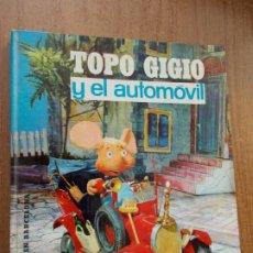 Libros de segunda mano: TOPO GIGIO Y EL AUTOMOVIL - EDITORIAL LUMEN. Lote 278420268