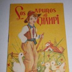 Libros de segunda mano: CUENTOS BABY - LOS APUROS CHAMPI - AÑO 1960. Lote 278426753
