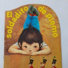 Libros de segunda mano: CUENTO TROQUELADO EL SOLDADITO DE PLOMO. NO. 4 SERIE PERENNE. 1980. Lote 283518203