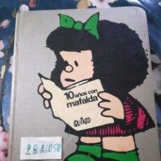 Libros de segunda mano: 10 AÑOS CON MAFALDA. Lote 284785183