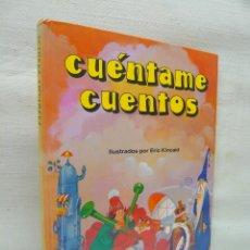 Libros de segunda mano: CUÉNTAME CUENTOS - ERIC KINCAID - COLECCIÓN COLORÍN COLORADO - EDITORIAL EVEREST - 1ª EDICIÓN, 1982. Lote 285631163