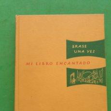 Libri di seconda mano: MI LIBRO ENCANTADO. ERASE UNA VEZ. NÚMERO 2. EDITORIAL CUMBRE 1969. Lote 285972483