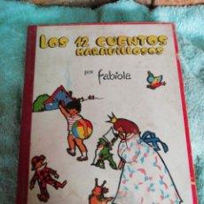 Libros de segunda mano: LOS 12 CUENTOS MARAVILLOSOS. Lote 286257738