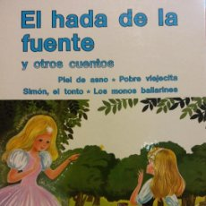 Libri di seconda mano: EL HADA DE LA FUENTE Y OTROS CUENTOS. SUEÑOS INFANTILES. EDITORIAL RAMON SOPENA. Lote 287480418