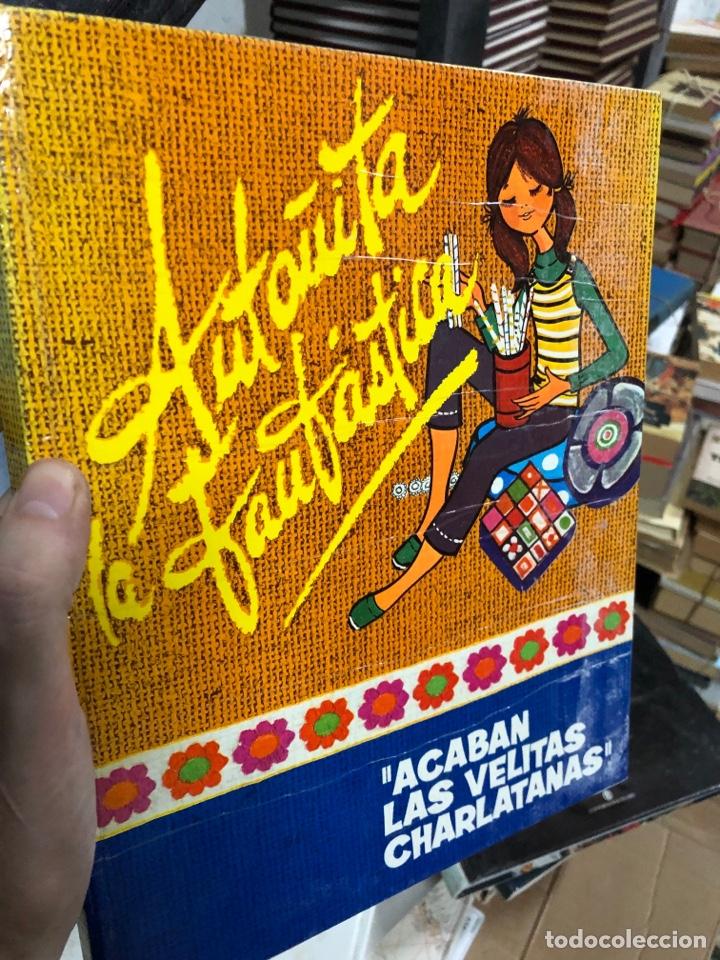 1972 ANTOÑITA LA FANTÁSTICA - ACABAN LAS VELITAS CHARLATANAS - ED ROLLAN S A (Libros de Segunda Mano - Literatura Infantil y Juvenil - Cuentos)