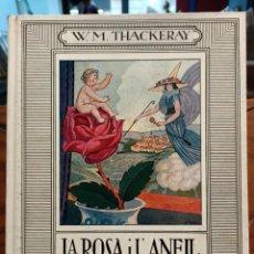 Libros de segunda mano: LA ROSA I L ANEILL - NOVEL LA MERAVELLOSA PER A INFANTS - THACKERAY , W. M. - D'IVORI. Lote 288167743