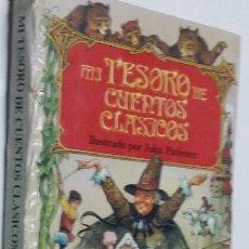 Libros de segunda mano: MI TESORO DE CUENTOS CLÁSICOS. ILUSTRADO POR JOHN PATIENCE. EDITORIAL SALDAÑA. 160 PÁGINAS. Lote 288374748
