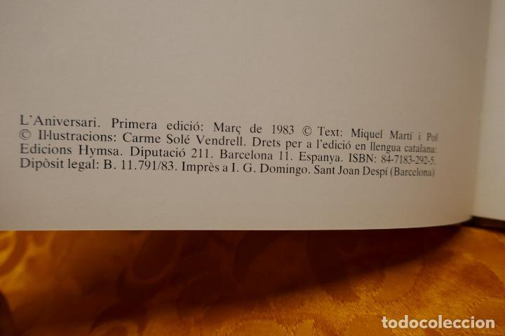 Libros de segunda mano: Miquel Martí i Pol i Carme Solé Vendrell - Laniversari - LIBRO DEDICADO DE LA AUTORA. - Foto 6 - 288553783