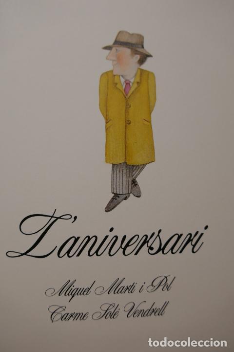 Libros de segunda mano: Miquel Martí i Pol i Carme Solé Vendrell - Laniversari - LIBRO DEDICADO DE LA AUTORA. - Foto 7 - 288553783