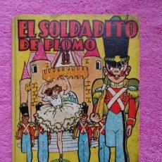 Libros de segunda mano: EL SOLDADITO DE PLOMO EDITORIAL BRUGUERA COLECCION INFANCIA VERSIÓN DE MANUEL AMAT. Lote 288640568