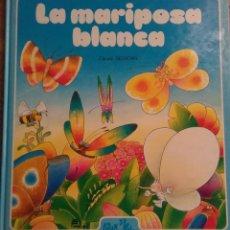 Libros de segunda mano: LA MARIPOSA BLANCA (CLAUDE DESSONS Y BRIGITTE BLOCH-TABET) 1984. Lote 288649738