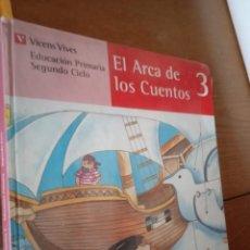 Libros de segunda mano: EL ARCA DE LOS CUENTOS VOLUMEN 3, DE ESCUELA ANTIGUA EGB AÑOS 80. Lote 288673553