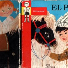 Libros de segunda mano: EL PONY - LIBRO MUÑECO ARTICULADO (MOLINO, 1959). Lote 288693063