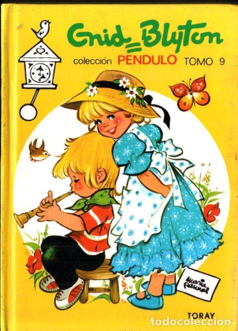 ENID BLYTON : PENDULO Nº 9 (TORAY, 1980) ILUSTRADO POR MARÍA PASCUAL (Libros de Segunda Mano - Literatura Infantil y Juvenil - Cuentos)