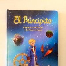 Libros de segunda mano: EL PRINCIPITO. LOS PLANETAS DEL TIEMPO Y DEL PÁJARO DE FUEGO. A PARTIR DE LA OBRA DE SAINT-EXUPÉRY.. Lote 289021898