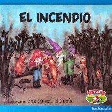 Libros de segunda mano: CUENTO EL CASERÍO: EL INCENDIO. ERASE UNA VEZ... EL CASERÍO. Nº 7. AÑO 1989. Lote 289751768