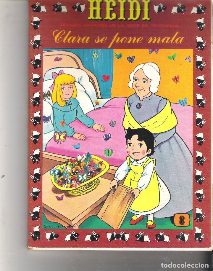 1 LIBRO HEIDI AÑO 1976 - Nº 8 - CLARA SE PONE MALA - EDICIONES RECREATIVAS (Libros de Segunda Mano - Literatura Infantil y Juvenil - Cuentos)