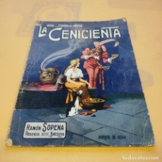Libros de segunda mano: LA CENICIENTA. XVIII. CUENTOS EN COLORES. RAMON SOPENA. DIBUJOS DE ASHA. SIN FECHAR. SIN PAGINAR.. Lote 294114993
