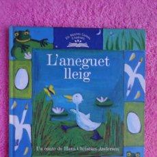 Libros de segunda mano: L'ANEGUET LLEIG EDICIONS 62 2005 COL-LECCIÓ ELS NOSTRES CONTES IL-LUSTRATS 6. Lote 294848063