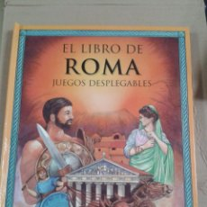 Libros de segunda mano: EL LIBRO DE ROMA - JUEGOS DESPLEGABLES - ARTIME EDICIONES (2006). Lote 296854553