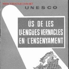 Libros de segunda mano: ÚS DE LES LLENGÜES VERNACLES EN L'ENSENYAMENT. Lote 13624596