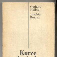 Libros de segunda mano: KURZE DEUTSCHE GRAMMATIK FÜR AUSLÄNDER -G. HELBIG Y J. BUSCHA- LEIPZIG, 1980. (ALEMÁN, GRAMÁTICA).. Lote 26474719