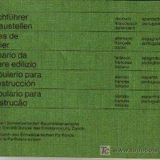 Libros de segunda mano: VOCABULARIO PARA LA CONSTRUCCIÓN (ALEMÁN, ESPAÑOL, FRANCES, PORTUGUES, ITALIANO). Lote 27142840