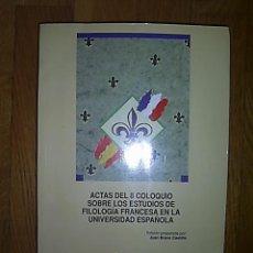 Libros de segunda mano: COLOQUIO SOBRE LOS ESTUDIOS DE FILOLOGÍA FRANCESA EN LA UNIVERSIDAD ESPAÑOLA (2º. 1993. ALMAGRO) . Lote 21237155