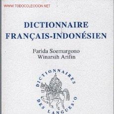 Libros de segunda mano: DICTIONNAIRE FRANÇAIS-INDONÉSIEN. Lote 26640236