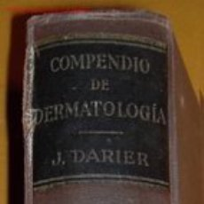 Libros de segunda mano: COMPENDIO DE DERMATOLOGIA - J. DARIER - 3ª EDIC.ESPAÑOLA - SALVAT 1941. Lote 26431830