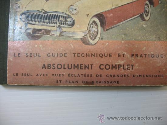 Libros de segunda mano: LA GUIA TECNICA Y`PRACTICA COMPLETA VOTRE VEDETTE SIMCA - Foto 2 - 47794953