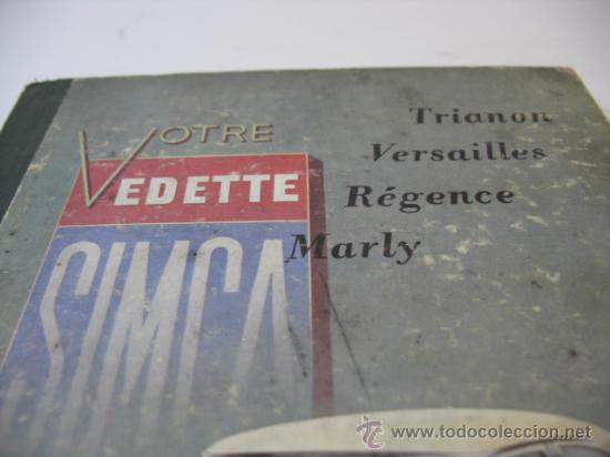 Libros de segunda mano: LA GUIA TECNICA Y`PRACTICA COMPLETA VOTRE VEDETTE SIMCA - Foto 3 - 47794953
