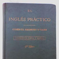 Libros de segunda mano: EL INGLES PRACTICO, LIBRO 1, POR J.M.JAN Y R. OLLÚA - ACADEMIAS PITMAN - 1961 - MUY RARO!!. Lote 22007141