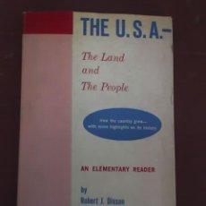 Libros de segunda mano: U.S.A. - LA TIERRA Y LA GENTE, POR ROBERT DIXON - PARA VOCABULARIO DE 1200 PALABRAS - 1959. Lote 20151544