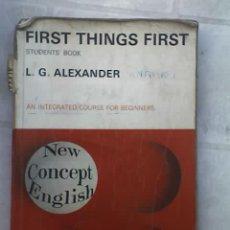 Libros de segunda mano: FIRST THIHGS FIRST STUDENTS' BOOK, POR L. G. ALEXANDER - LONGMAN - 1971. Lote 19134386