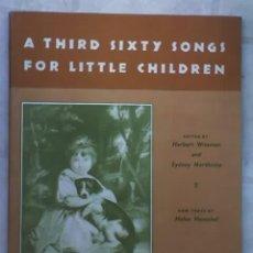 Libros de segunda mano: A THIRD SIXTY SONGS FOR LITTLE CHILDREN, POR H. WISEMAN Y SYDNEY NORTHCOTE - OXFORD. Lote 18766199