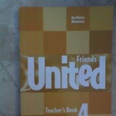Libros de segunda mano: FRIENDS UNITES 4 - TEACHER'S BOOK (LIBRO DEL MAESTRO) - MACMILLAN - CON CD - ARGENTINA - OFERTA. Lote 22480266